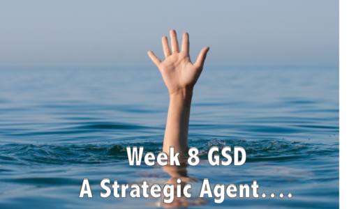 GSD Week 8 – A Strategic Agent Asks